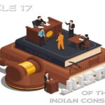 Indian Constitution Articles   Article 17 [2021]