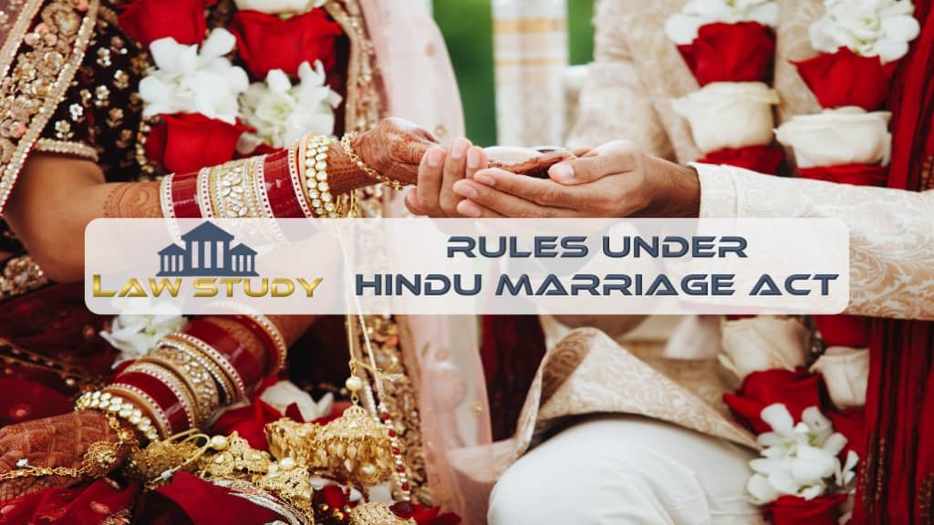 Read more about the article Rules under Hindu Marriage Act 1955 India [July 2021]