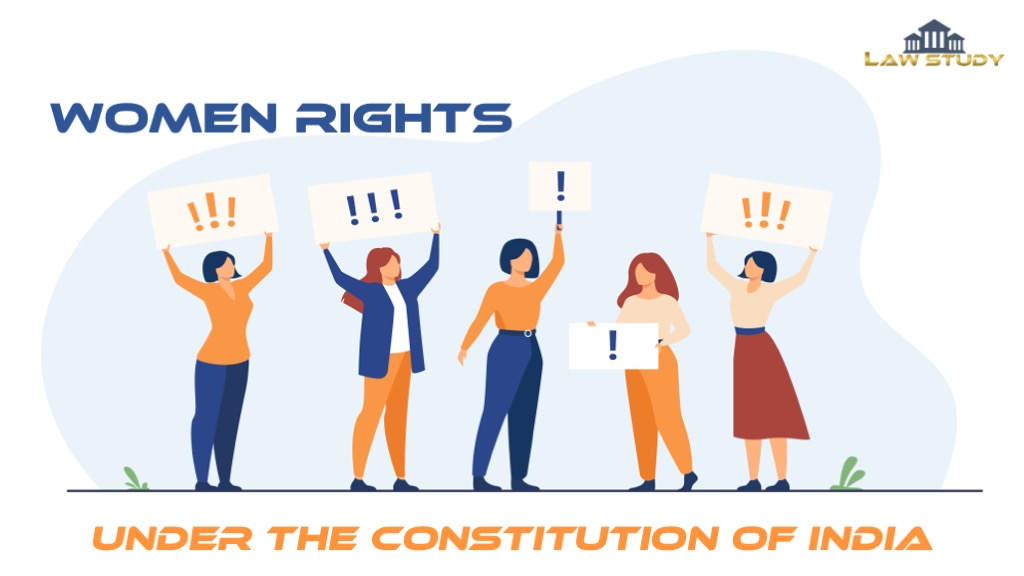 Read more about the article Women Rights under the Constitution of India [July 2021]