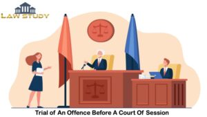 Trial of An Offence Before a Court Session